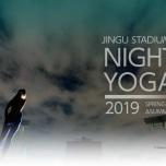 JINGU STADIUM NIGHT YOGA 2019